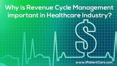 Why is Revenue Cycle Enhancement important in the healthcare industry?  http://ipatientcare.com/blog/why-is-revenue-cycle-management-important-in-healthcare-industry/  [ #iPatientCare #Healthcare #MedicalBilling ]