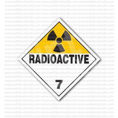 Radioactive 7 Safety Warning Sign Sticker