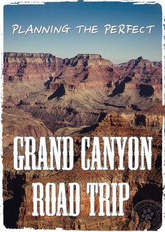 Planning a Grand Canyon Road Trip can be a lot of work! With this road trip guide you'll have the perfect trip planned out for a wonderful day.—Take in a lot of sights in only one day. Grand Canyon Vacation, Visiting The Grand Canyon, Grand Canyon Trips, Grand Canyon Camping, Grand Canyon South Rim, Grand Canyon National Park, Grand Canyon Arizona, Road Trip Planner, Travel Planner