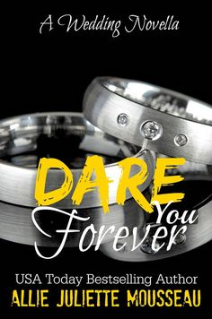 COVER REVEAL & Giveaway: Dare You Forever: A Wedding Novella (Brothers of Ink & Steel, #2.5) by Allie Juliette Mousseau - #PreOrder Now! - 99¢ Sale! - iScream Books