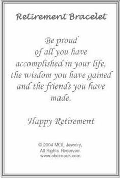 retirement bracelet (also an etched wine /champagne bottle on this site) Retirement Poems, Retirement Celebration, Retirement Cakes, Teacher Retirement, Retirement Parties, Retirement Sentiments, Retirement Pictures, Retirement Countdown, Retirement Decorations