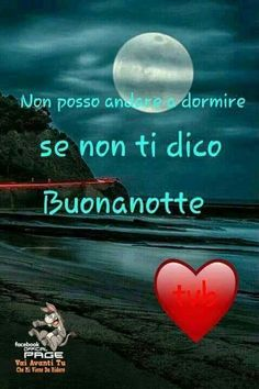 Good Night Messages, Good Night Wishes, Inspiring Quotes About Life, Inspirational Quotes, Italian Phrases, Good Morning, Life Quotes, Facebook, Dolce