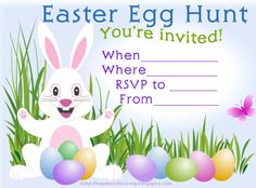 HERE is an EASTER EGG HUNT INVITATION - THE TYPE WHERE AFTER YOU HAVE PRINTED THEM, YOU CAN FILL IN THE BLANKS WITH ALL THE DETAILS OF YOUR OWN EASTER EGG HUNT SO THAT IT IS PERSONALISED.