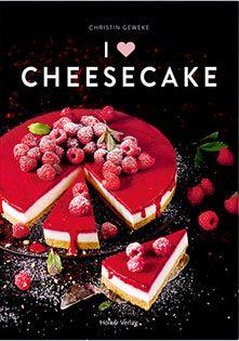 Backbuch von Christin Geweke: I Love Cheesecake