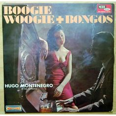 Boogie woogie + bongos by Hugo Montenegro, LP with the-rev - Ref:117171275
