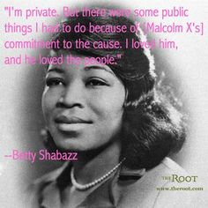 Best Black History Quotes: Betty Shabazz on Continuing Malcolm X's Legacy