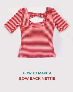 How to Make a Bow Back Nettie