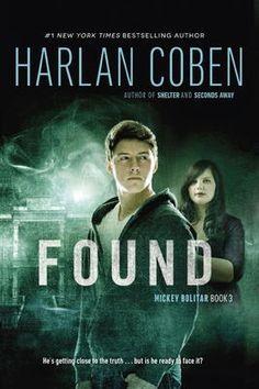 Found by Harlan Coben, Click to Start Reading eBook, From internationally bestselling author Harlan Coben comesthis third action-packed installment of hi