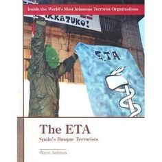 Discusses the origins, philosophy, and most notorious attacks of the Basque separatist group ETA, including their present activities, pos...
