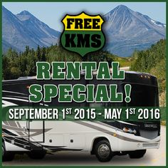 When travelling between September 1, 2015 and May 1, 2016 receive 500 kilometers free for a one week rental or 1000 kilometers free for a two week rental. Rental rates starting at $44 a day! Call or visit our website for more info: http://www.rvvacations.com/index.php/rv-rentals/request-a-quote