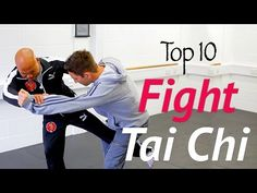 Top 10 Tai Chi fight moves in real combat - awesome tai chi chuan - YouTube
