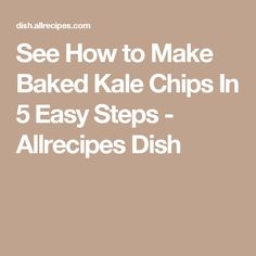 See How to Make Baked Kale Chips In 5 Easy Steps - Allrecipes Dish