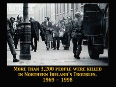 The Troubles - a tragic part of Ireland's history.