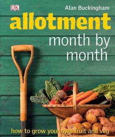 Allotment Month  by Month: How to Grow Your Own Fruit and... https://www.amazon.co.uk/dp/1405340851/ref=cm_sw_r_pi_awdb_x_gsD.zb5ZC59ZH
