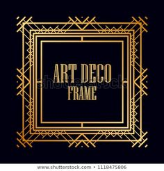 Vintage retro frame in art deco style. creative template in style of vector Haunted History, Framed Fabric, Art Gallery Fabrics, Bbc Good Food Recipes, Easy Video, Black Paper, School Snacks, Art Journal Inspiration, Art Deco Fashion