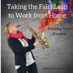 Taking the FaithLeap to Work from Home