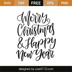 *** FREE SVG CUT FILE for Cricut, Silhouette and more *** Merry Christmas and happy New Year