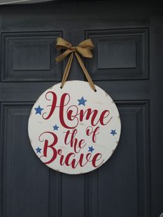 Items similar to Home of the Brave front door wood sign, patriotic America art, custom Stars and Stripes, veteran army gift, USA red white and blue sign on Etsy Wood Front Doors, Front Door Signs, Porch Signs, Front Door Decor, Wooden Pallet Crafts, Wood Crafts, Bar Outdoor, Outdoor Pallet, Army Gifts