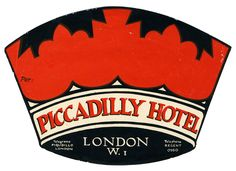 Piccadilly Hotel - London (luggage label) by Artist Unknown |  Shop original vintage #posters online: www.internationalposter.com.