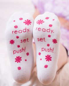 Ready. Set. Push! Pink Labor Socks. Non skid. pack these in your hospital bag for your special day. Cozy feet until we meet! Comes in super cute packaging and make a great baby shower gift. Check out www.babybeminematernity.com for more labor socks styles.