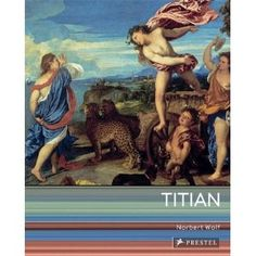 Cover of Titian by Norbert Wolf - apparently one of Titian's contemporaries reckoned he was so money-grubbing that he would be flayed if anyone offered him enough cash. Painted great pictures, though...