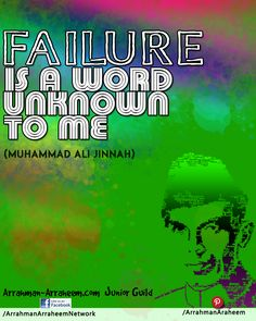 Failure is a word unknown to me Muhammad Ali Jinnah is a word unknown to me Muhammad Ali, Pakistan, Truths, Islam, Words, Muslim, Horse, Facts