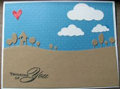 This card features three die cuts from Memory Box.  Country landscape, clouds, and hearts.  It's pretty much a copy of another card on Pintrest.  I love the inspiration I find on Pintrest!