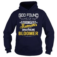 BLOOMER Strongest Humans Name Shirts #gift #ideas #Popular #Everything #Videos #Shop #Animals #pets #Architecture #Art #Cars #motorcycles #Celebrities #DIY #crafts #Design #Education #Entertainment #Food #drink #Gardening #Geek #Hair #beauty #Health #fitness #History #Holidays #events #Home decor #Humor #Illustrations #posters #Kids #parenting #Men #Outdoors #Photography #Products #Quotes #Science #nature #Sports #Tattoos #Technology #Travel #Weddings #Women
