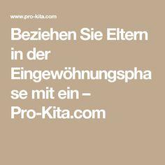 Beziehen Sie Eltern in der Eingewöhnungsphase mit ein – Pro-Kita.com