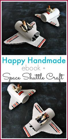 A look inside the Happy Homemade ebook and Space Shuttle Craft for kids | from www.iheartcraftyt... Source : @Allison @ No Time For Flash Cards #easycraftforkids #craftforkids #happykids #trukid