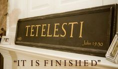 "When Jesus hung on the cross for each of us He said, ""Tetelesti"" (it is finished). Our debt was ""paid in full."""