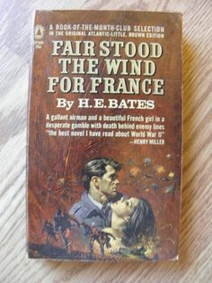 1944 Paperback Fair Stood The Wind for France by H E Bates www.facebook.com/H.E.Bates