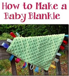 How to Make a Baby Blankie! These make great Baby Shower gifts, too! #sewing #baby #blankets