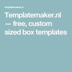 Templatemaker.nl — free, custom sized box templates