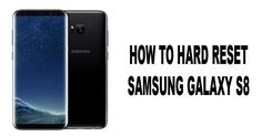 Cool Samsung's Galaxy 2017: If you are Samsung Galaxy S8 users and need to hard reset your smartphone, this ... Smartphone User Manual Check more at http://technoboard.info/2017/product/samsungs-galaxy-2017-if-you-are-samsung-galaxy-s8-users-and-need-to-hard-reset-your-smartphone-this-smartphone-user-manual/