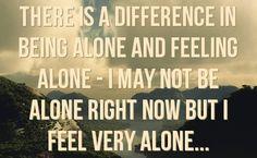 I am feeling very alone