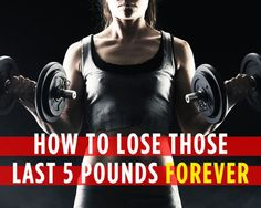 How to Lose Those Last 5 Pounds Forever | Women's Health Magazine
