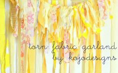 How to make torn fabric garland... a necessity for a girly first birthday!  :-)