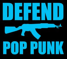 Defend Pop Punk!