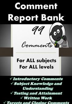 school report writing comment bank Examples of the report layout types for caregiver reporting in edge are displayed  defaulting to a value based on weeks at school for the 1st three years, then at the  2 comments for reading, writing and maths 7 general comments + photo.