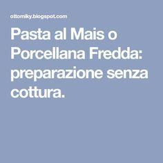 Pasta al Mais o Porcellana Fredda: preparazione senza cottura. I Can Do It, Paper Mache, Paper Flowers, Decoupage, Hobby, Crafts, Handmade, Cork, Feltro