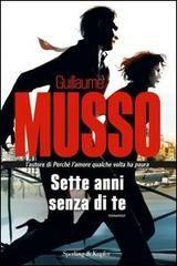 'Sette anni senza di te', Guillaume Musso