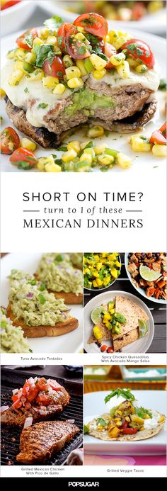 Short on Time? Turn to 1 of These Mexican Dinner Recipes