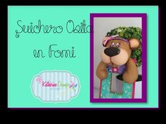 DIY Osita en Fomi, Goma Eva, Microporoso, Easy Crafts - YouTube