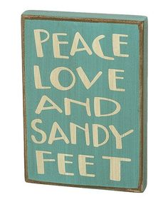Take a look at this 'Sandy Feet' Box Sign by Collins: Wall Art , Pillows on