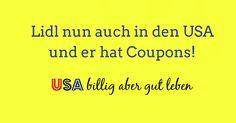 Lidl USALidl in den USA und eine gute Nachricht für Couponer https://usabilligabergutleben.blogspot.com/2017/07/lidl-usa.html .