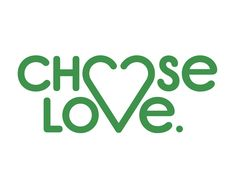 Choose Love Logo. Firm: One Man's Studio, Boston, MA; www.onemansstudio.com