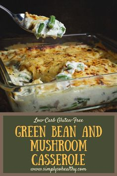 This delicious Low-Carb #Green #Bean and #Mushroom #Casserole recipe is perfect for the holidays! It can be a part of a #lowcarb, #LCHF, #keto, #Atkins, #diabetic, or #Banting diet.