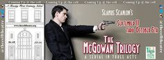 It's just a shot away! Seamus Scanlon's THE MCGOWAN TRILOGY opens at the cell theater on 9/11/14. http://www.thecelltheatre.org/events/2014/9/11/the-mcgowan-trilogy-7-pm