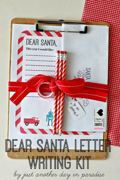 Dear Santa Letter Writing Kit (and pintable) - Just Another Day in Paradise